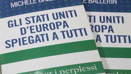 """copertina libro """"Gli Stati Uniti d'Europa spiegati a tutti"""" di M.Ballerin"""